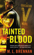 Tainted Blood by M. L. Brennan