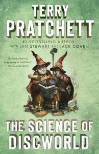 The Science of Discworld by Terry Pratchett, Ian Stewart, and Jack Cohen
