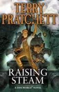 Raising Steam by Terry Pratchett