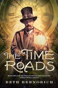 Time Roads by Beth Bernobich