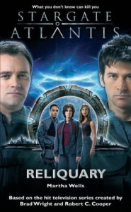 Stargate Atlantis: Reliquary by Martha Wells