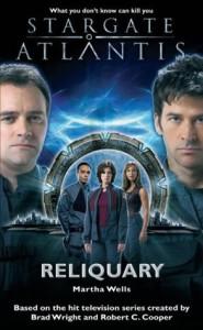 Stargate Atlantis: Reliquary by Martha Wells