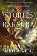 Stories of the Raksura: Volume 2 by Martha Wells