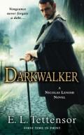 Darkwalker by E. L. Tettensor