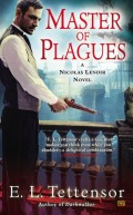 Master of Plagues by E. L. Tettensor