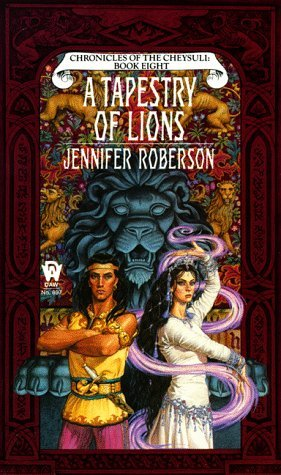 A Tapestry of Lions by Jennifer Roberson
