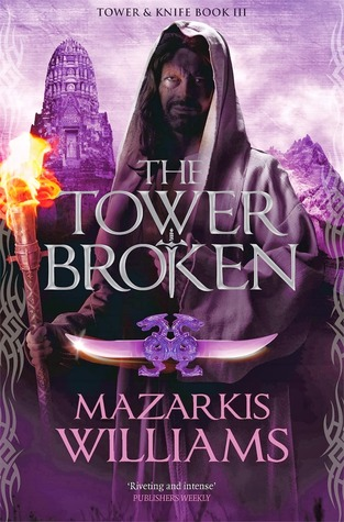 The Tower Broken by Mazarkis Williams