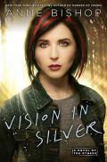 Vision in Silver by Anne Bishop
