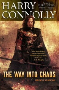 The Way Into Chaos by Harry Connolly