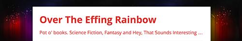 Over the Effing Rainbow header