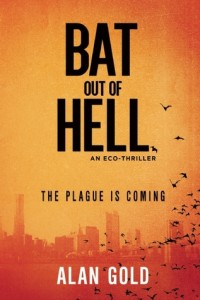Bat out of Hell by Alan Gold