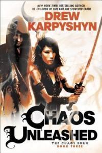 Chaos Unleashed by Drew Karpyshyn