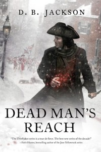 Dead Man's Reach by D. B. Jackson