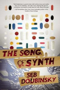 The Song of Synth by Seb Doubinsky