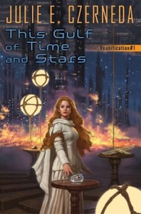 This Gulf of Time and Stars by Julie Czerneda