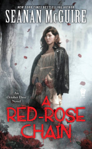 A Red-Rose Chain by Seanan McGuire