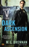 Dark Ascension by M. L. Brennan
