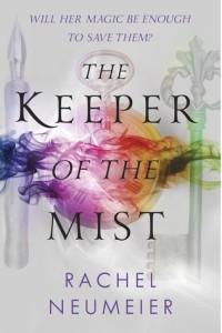 The Keeper of the Mist by Rachel Neumeier