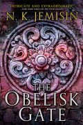 The Obelisk Gate by N. K. Jemisin