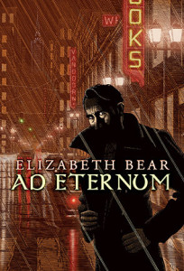 Ad Eternum by Elizabeth Bear