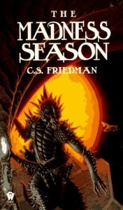 The Madness Season by C. S. Friedman