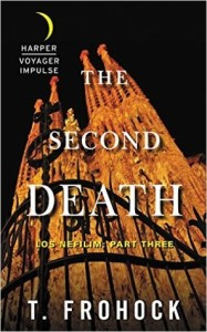 The Second Death by T. Frohock