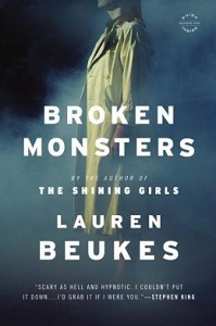 Broken Monsters by Lauren Beukes