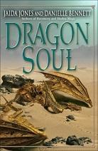 Dragon Soul by Jaida Jones and Danielle Bennett