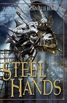 Steel Hands by Jaida Jones and Danielle Bennett