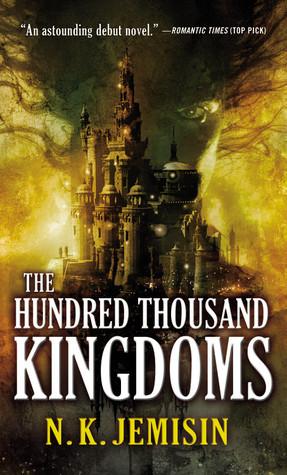 The Hundred Thousand Kingdoms by N. K. Jemisin