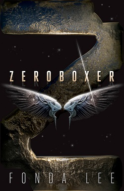 Zeroboxer by Fonda Lee