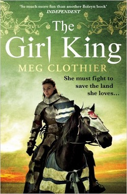 The Girl King by Meg Clothier