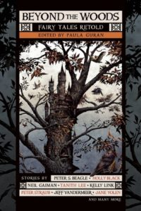 Beyond the Woods edited by Paula Guran