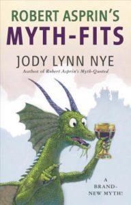 Myth-Fits by Jody Lynn Nye