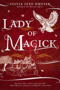 Lady of Magick by Sylvia Izzo Hunter