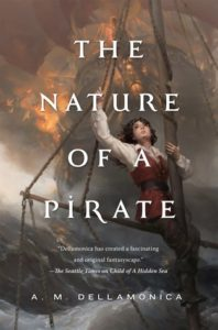 The Nature of a Pirate by A.M. Dellamonica
