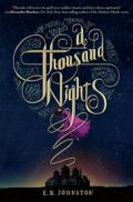 A Thousand Nights by E. K. Johnston
