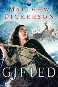 The Gifted by Matthew Dickerson