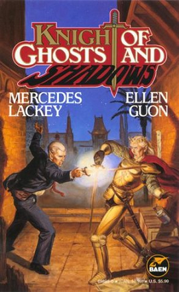 Knights of Ghosts and Shadows by Mercedes Lackey and Ellen Guon