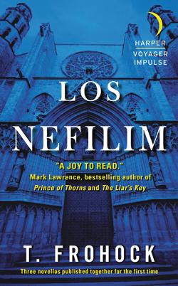 Los Nefilim by T. Frohock