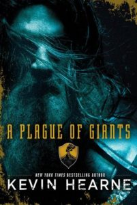A Plague of Giants by Kevin Hearne