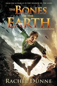 The Bones of the Earth by Rachel Dunne