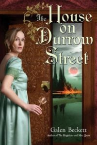 The House on Durrow Street by Galen Beckett
