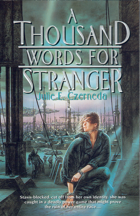 A Thousand Words for Stranger by Julie E. Czerneda, Cover Art by Luis Royo