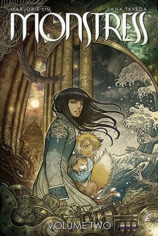 Monstress, Volume 2 by Marjorie M. Liu and Sana Takeda