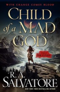 Child of a Mad God by R. A. Salvatore