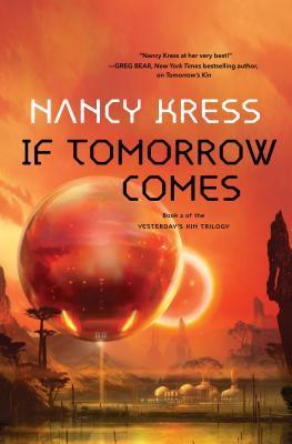 If Tomorrow Comes by Nancy Kress