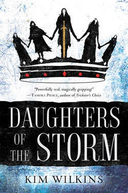 Daughter of the Storm by Kim Wilkins