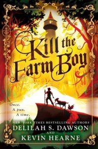 Kill the Farm Boy by Delilah S. Dawson & Kevin Hearne