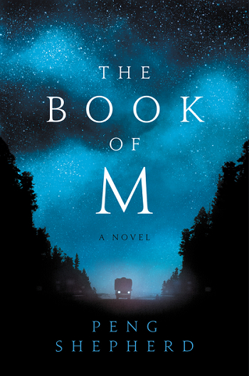 The Book of M by Peng Shepherd